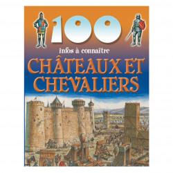 100 infos Châteaux et Chevaliers